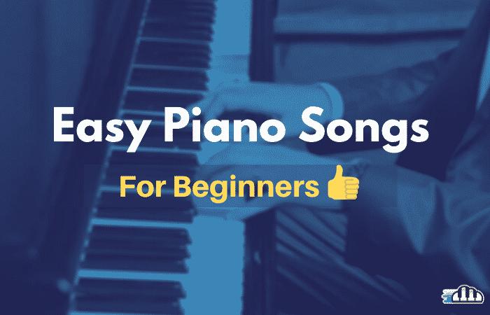 easy piano songs